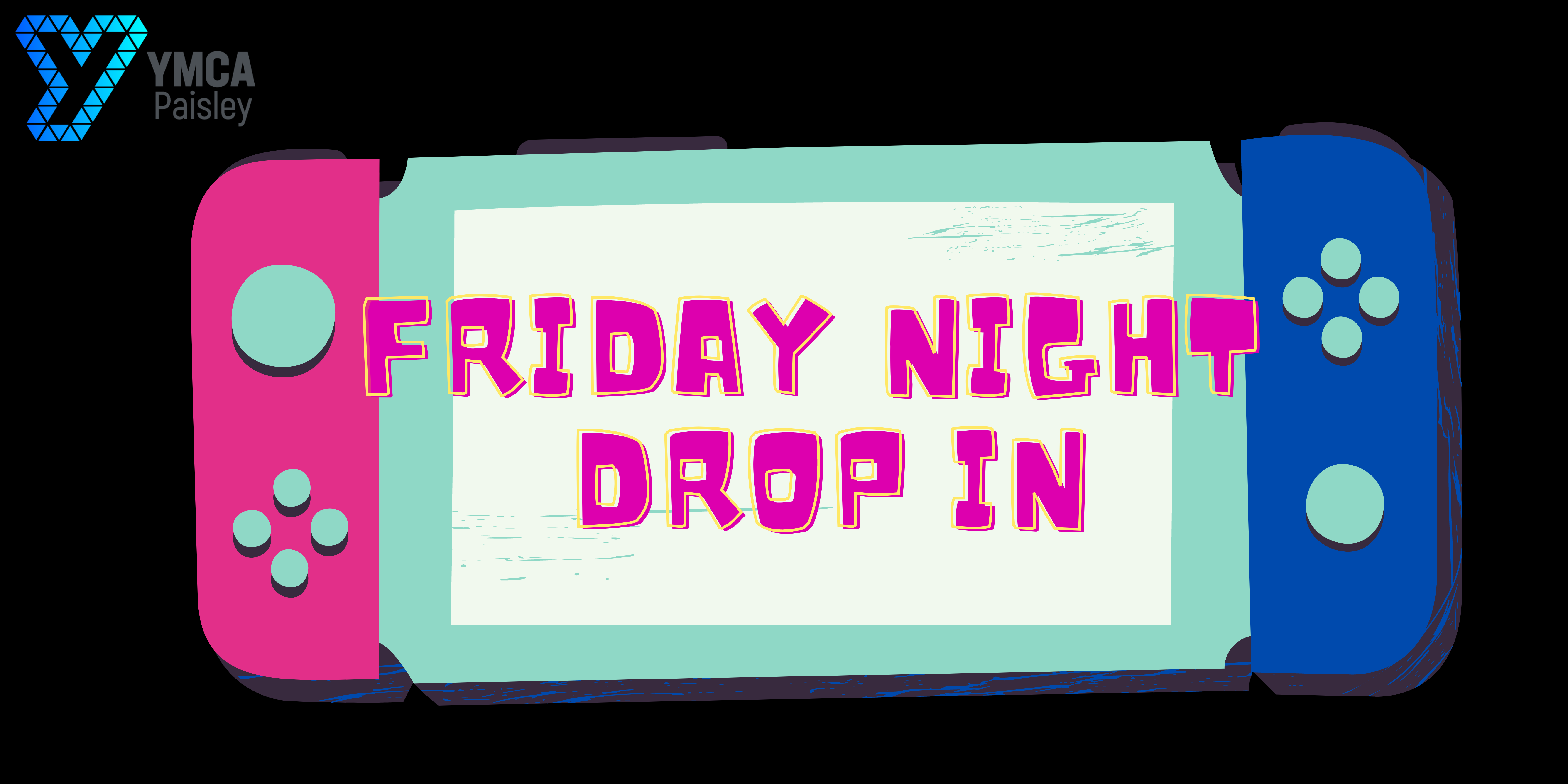 Join Us at our Friday Night Drop In! 🎮